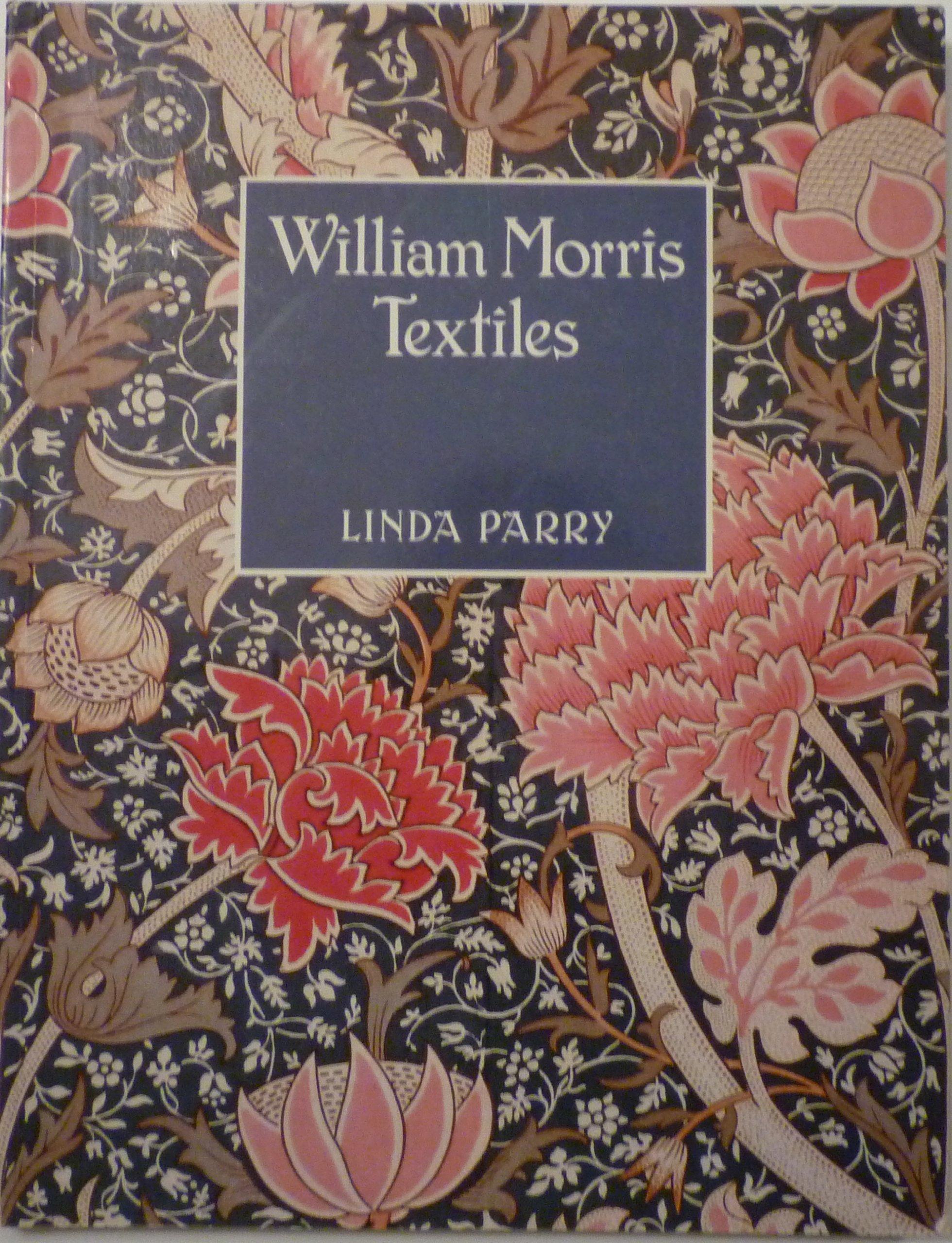 William Morris Textiles Paperback – August 1, 1985 Linda Parry Viking Pr 0670770744 General