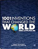 1001 Inventions That Changed The World Since 26,00,000BCE [English] (Hardcover, Jack Challoner)