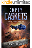 EMPTY CASKETS: Terran Patrol Book One