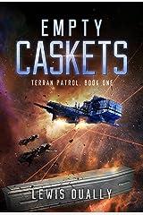 EMPTY CASKETS: Terran Patrol Book One Kindle Edition