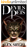 The Devil's Pets (Paranormal Enforcement Administration Book 1)