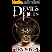 The Devil's Pets (Paranormal Enforcement Administration Book 1)