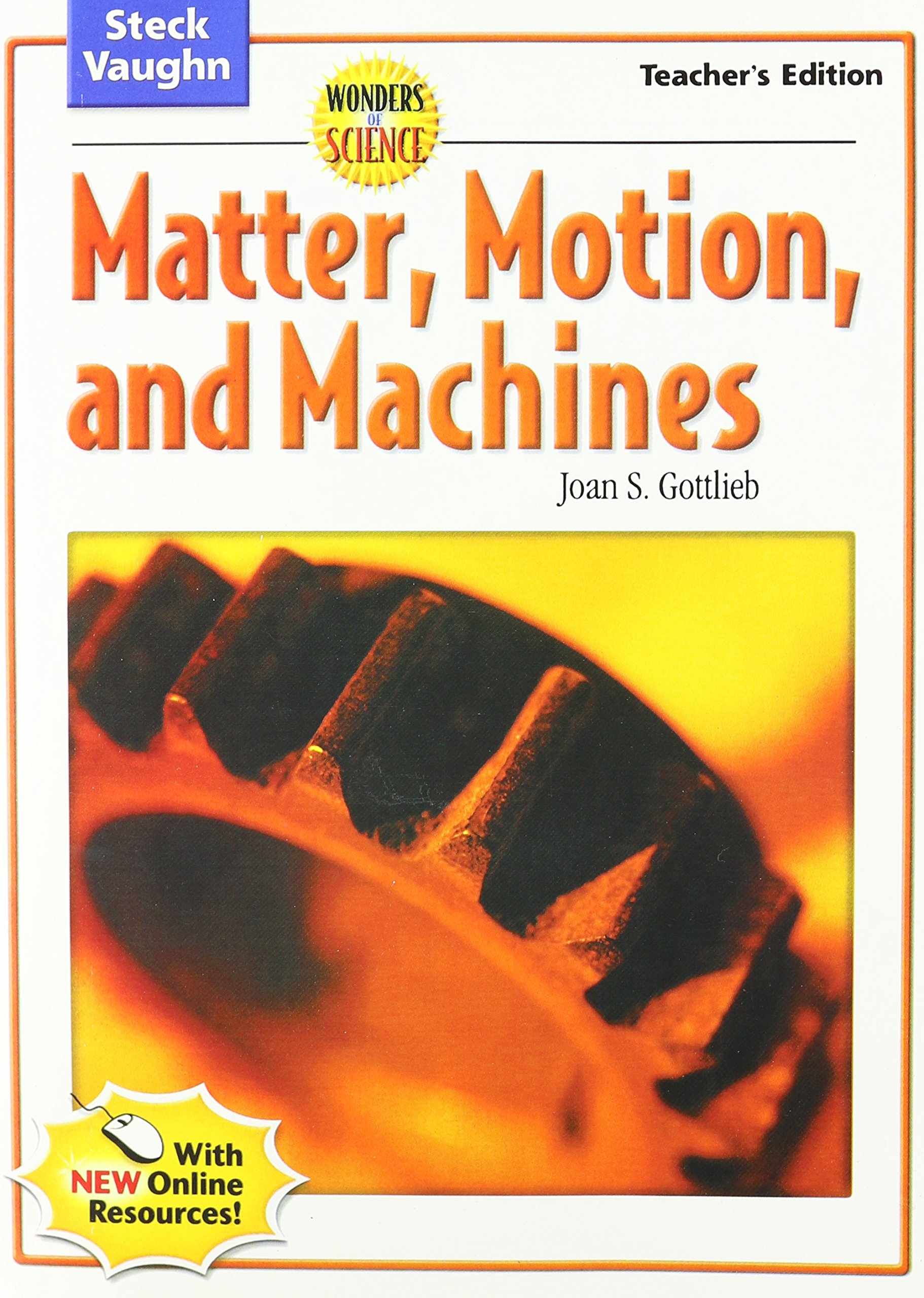Buy Matter, Motion, and Machines (Steck-vaughn Wonders of Science) Book  Online at Low Prices in India   Matter, Motion, and Machines (Steck-vaughn  Wonders ...