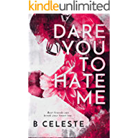 Dare You to Hate Me (English Edition)