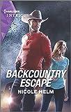 Backcountry Escape (A Badlands Cops Novel, 3)