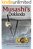 Musashi's Dokkodo (The Way of Walking Alone): Half Crazy, Half Genius—Finding Modern Meaning in the Sword Saint's Last Words (English Edition)