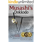 Musashi's Dokkodo (The Way of Walking Alone): Half Crazy, Half Genius—Finding Modern Meaning in the Sword Saint's Last Words