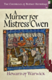 A Murder for Mistress Cwen (The Chronicles of Brother Hermitage Book 10)