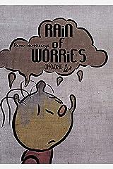 Rain of Worries Kindle Edition