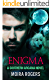 Enigma (Southern Arcana, Book #6)