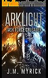 Arklight: Task Force Crusader