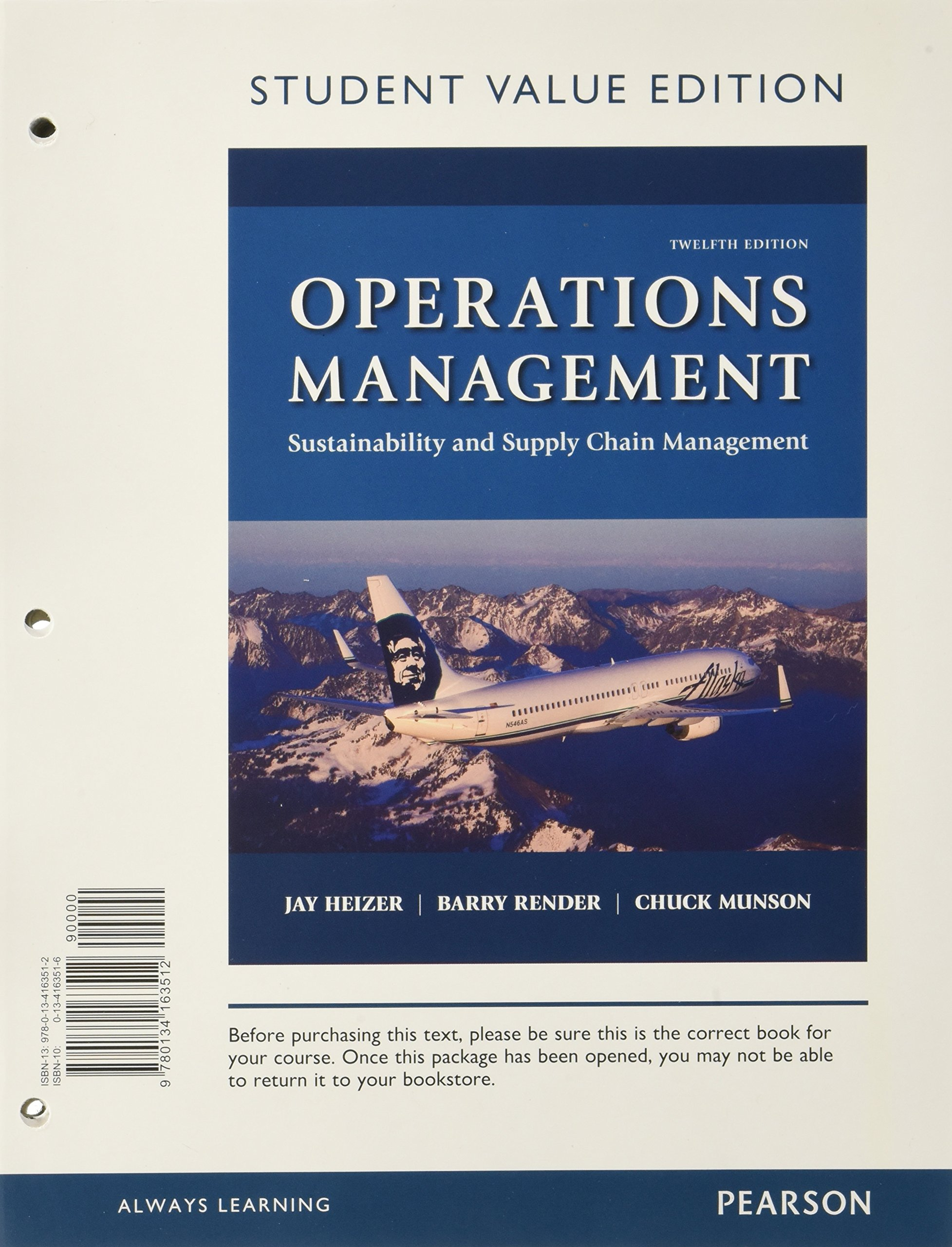 Operations management sustainability and supply chain management operations management sustainability and supply chain management student value edition 12th edition jay heizer barry render chuck munson xflitez Choice Image