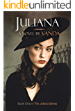 Juliana:: Book 1 (Juliana Series)