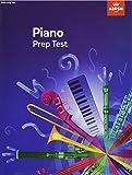 Piano Prep Test: revised 2016 (ABRSM Exam Pieces)