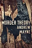 Murder Theory (The Naturalist)