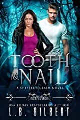 Tooth and Nail (A Shifter's Claim Book 3) Kindle Edition