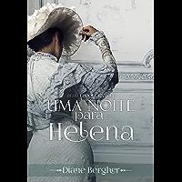 Uma Noite para Helena (Belle Époque Livro 3)