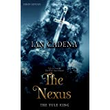 The Nexus: The Yule King (Unlocking The Nexus Book 2)