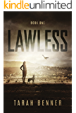 Lawless (Lawless Saga Book 1) (English Edition)