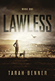 Lawless (Lawless Trilogy Book 1)