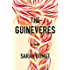 The Guineveres: A Novel