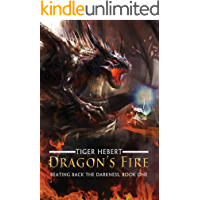 Dragon's Fire (Beating Back the Darkness Book 1)