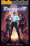 Enhancer (The Enhancer Series Book 1)