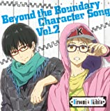 TVアニメ 境界の彼方 キャラクターソング Vol.2