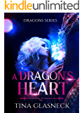 A Dragon's Heart (Dragons Book 3)