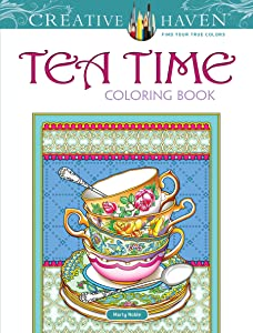 Creative Haven Tea Time Coloring Book (Adult Coloring)