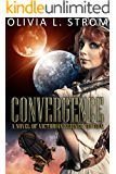 Convergence: A Novel of Victorian Science Fiction