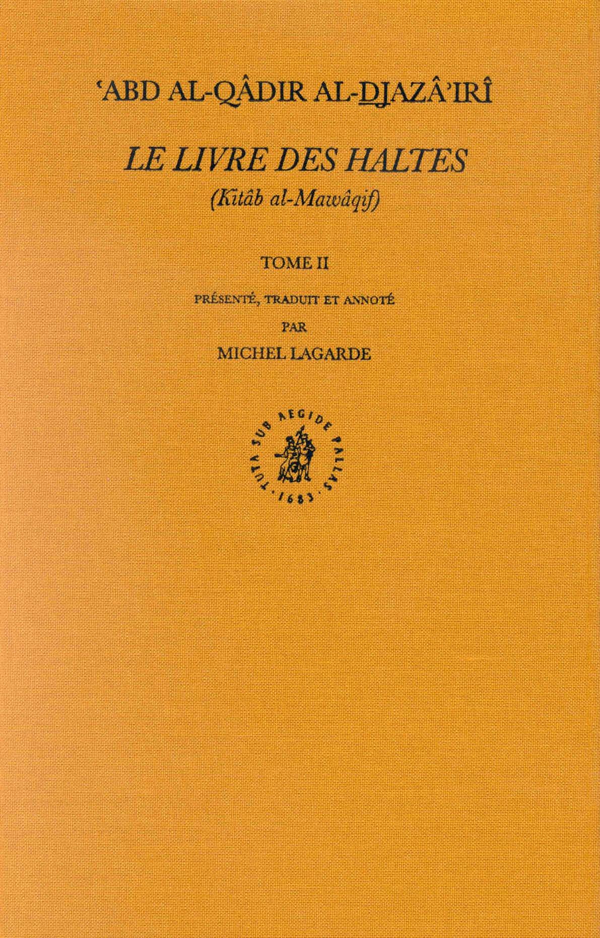 Download Le Livre Des Haltes (Kitâb Al-Mawâqif), Tome II (French Edition) ebook