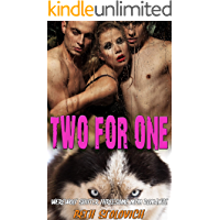 Two for One: Werewolf Shifter Threesome MFM Romance
