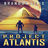 Project Atlantis: Ascendant Chronicles, Book 1