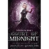 Court of Midnight: A Reverse Harem Royal Fae Romance (Twisted Fae Book 3)