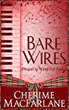 Bare Wires: A MacGrough Clan Novella (The MacGrough Clan Book 2)
