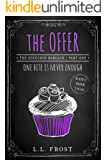 The Offer: Reverse Harem Serial (Succubus Bargain Book 1)