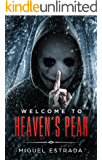 Welcome to Heaven's Peak: A Gripping Horror Novel
