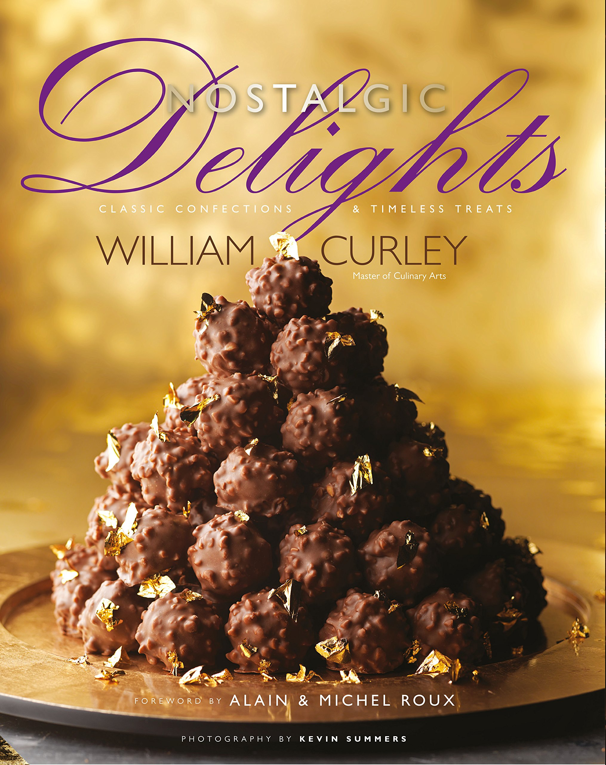 Read Online Nostalgic Delights: Classic Confections & Timeless Treats ebook