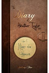 Meet the Parents (The Diary of Heather Taylor Book 1) Kindle Edition