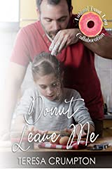 Donut Leave Me (One of the Boys Book 1) Kindle Edition