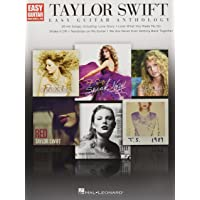 Taylor Swift - Easy Guitar Anthology (Easy Guitar With Notes & Tab)
