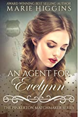 An Agent for Evelynn (The Pinkerton Matchmaker Book 14) Kindle Edition