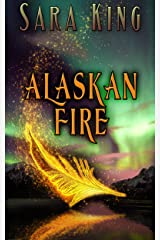 Alaskan Fire (Guardians of the First Realm Book 1) Kindle Edition