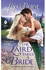 The Laird Takes a Bride: The Penhallow Dynasty Kindle Edition