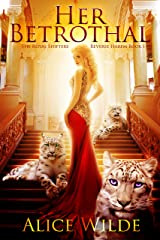 Her Betrothal: A Reverse Harem Shifter Fantasy Adventure Romance (The Royal Shifters Book 1) Kindle Edition