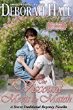 The Viscount Meets His Match: A Sweet Traditional Regency Novella (Glass Slipper Brides Book 6)