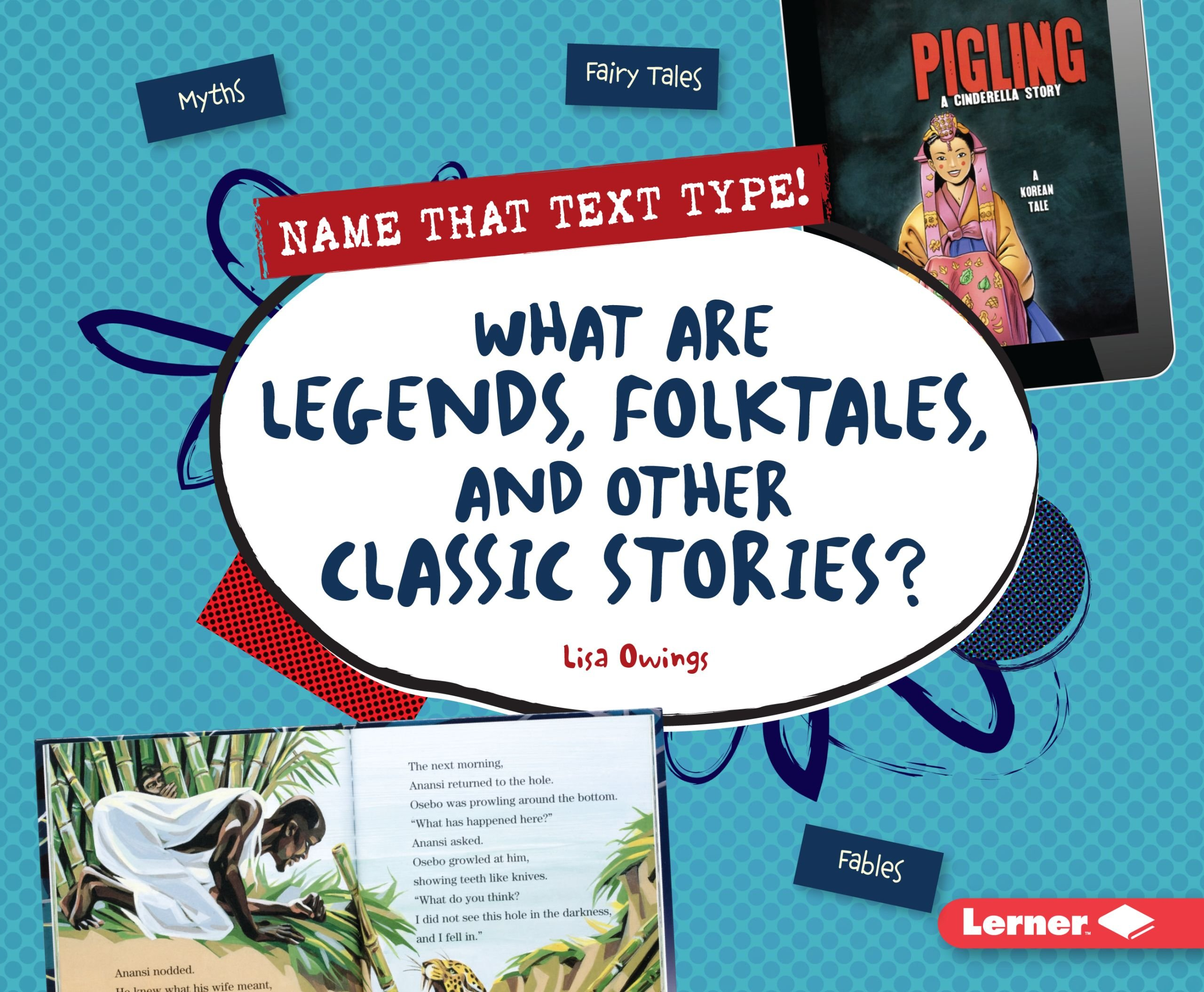What Are Legends, Folktales, and Other Classic Stories? (Name That Text Type!) PDF