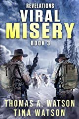 Viral Misery: Revelations- A Pandemic Thriller- Book 3 Kindle Edition