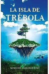 La isla de Trébola (Spanish Edition) Kindle Edition